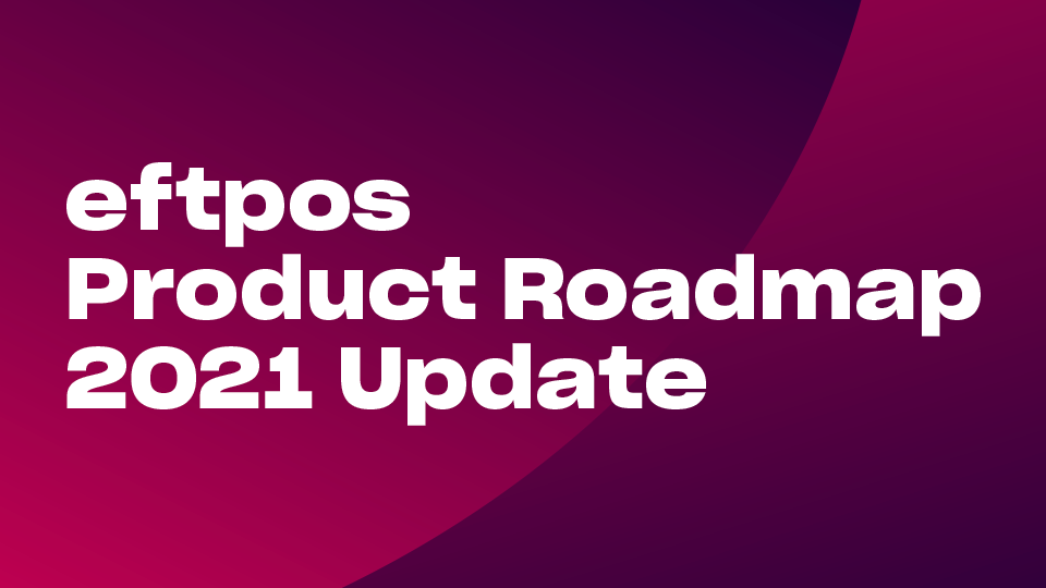 eftpos Roadmap Update aims to drive competition and improve consumer experiences as digital innovation takes off